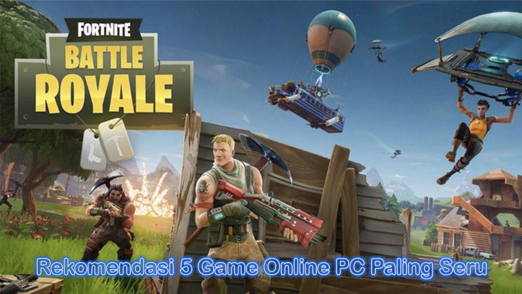 Rekomendasi 5 Game Online PC Paling Seru