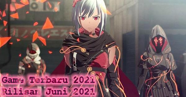 Game Rilisan Juni 2021 Paling Ditunggu